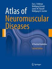 Atlas of Neuromuscular Diseases: A Practical Guideline, Edition 2