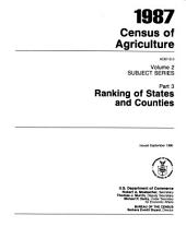 Census of Agriculture, 1987: Ranking of States and Counties