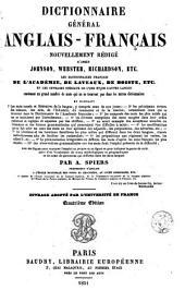 Dictionnaire général anglais-français: nouvellement rédigé d'après Johson, Webster, Richardson, etc. ...