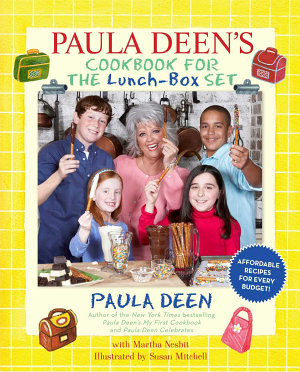 Paula Deen s Cookbook for the Lunch Box Set
