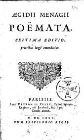 Aegidii Menagii Poemata