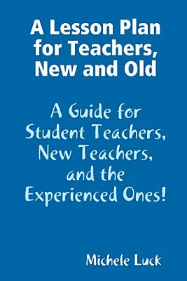 A Lesson Plan for Teachers  New and Old