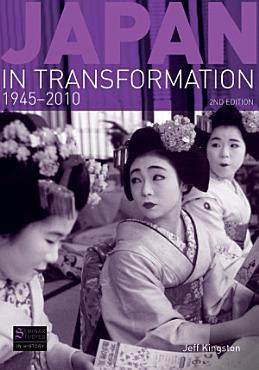 Japan in Transformation  1945 2010 PDF