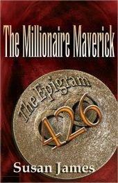 The Millionaire Maverick: Hank Ramsan is The Millionaire Maverick