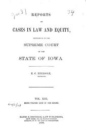 Reports of Cases in Law and Equity, Determined in the Supreme Court of the State of Iowa: Volume 71