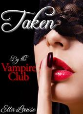 Taken by the Vampire Club: MFM Paranormal Menage