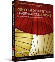 Zen oder die Kunst des guten Pr  sentationsdesigns PDF