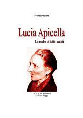 Lucia Apicella: La madre di tutti i caduti