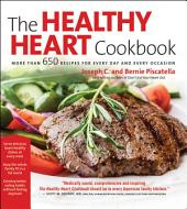 Healthy Heart Cookbook: Over 700 Recipes for Every Day and Every Occassion