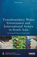 Transboundary Water Governance and International Actors in South Asia PDF