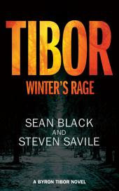 Tibor: Winter's Rage: An action-packed vigilante justice thriller