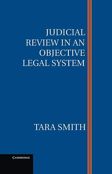 Download Judicial Review in an Objective Legal System Book