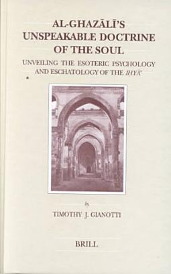 Al Ghaz  l   s Unspeakable Doctrine of the Soul PDF