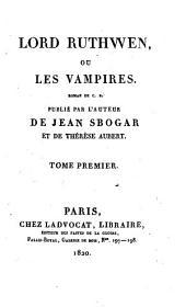 Lord Ruthwen: ou, Les vampires, Volume1