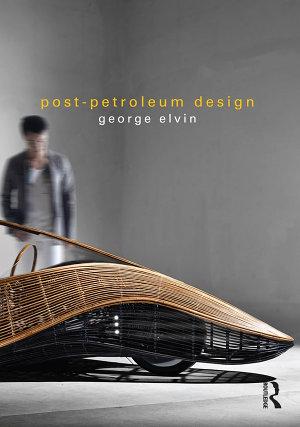 Post Petroleum Design