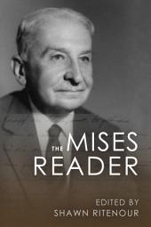 The Mises Reader