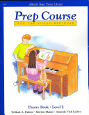 Alfred's Basic Piano Prep Course Theory, Bk E