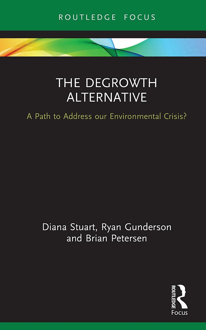 The Degrowth Alternative