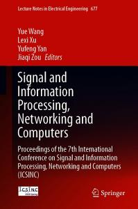 Signal and Information Processing  Networking and Computers PDF