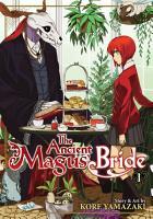 The Ancient Magus  Bride Vol  1 PDF