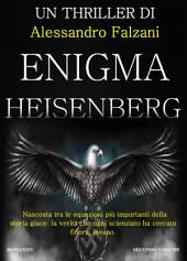 ENIGMA HEISENBERG: Codex Secolarium Saga Vol2