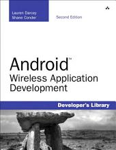 Android Wireless Application Development, Portable Documents: Edition 2