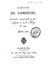 Código de Comercio, decretado ... en 30 de Mayo de 1829. Edicion oficial
