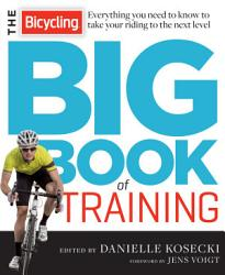 The Bicycling Big Book Of Training Book PDF