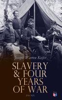 Slavery & Four Years of War (Vol.1&2)