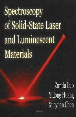 Spectroscopy of Solid state Laser and Luminescent Materials PDF