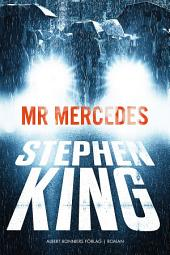 Mr Mercedes: Volym 1