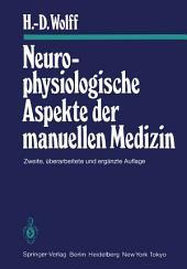 Neurophysiologische Aspekte der manuellen Medizin: Ausgabe 2