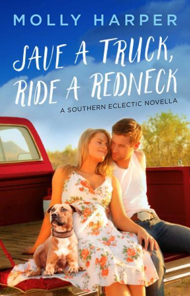 Download Save a Truck  Ride a Redneck Book