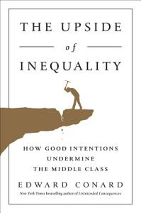 The Upside of Inequality Book