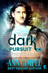 Dark Pursuit: Apocalyptic Urban Fantasy