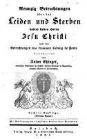 Neunzig Betrachtungen   ber das Leiden u  Sterben Jesu Christi nach den Betrachtungen des     Ludw  de Ponte PDF