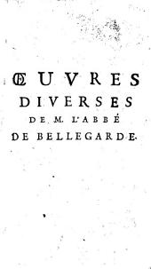 Oeuvres diverses de M. l'abbé de Bellegarde