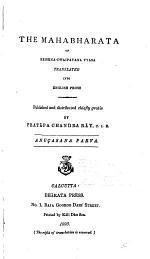 The Mahabharata of Krishna-Dwaipayana Vyasa Translated Into English Prose