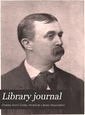 Library Journal: Volume 21