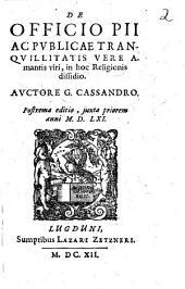 De officio pii ac publicae tranquillitatis vere amantis viri in hoc religionis dissidio