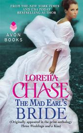 The Mad Earl's Bride: (Originally published in the print anthology THREE WEDDINGS AND A KISS)
