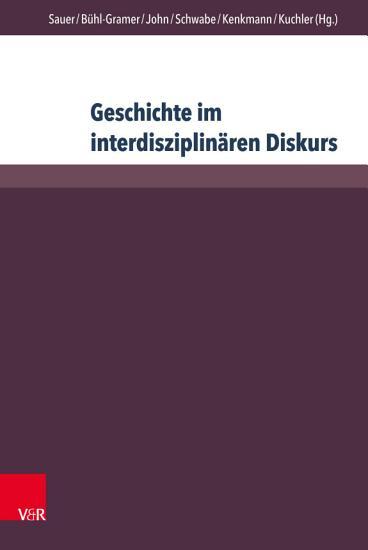 Geschichte im interdisziplin  ren Diskurs PDF