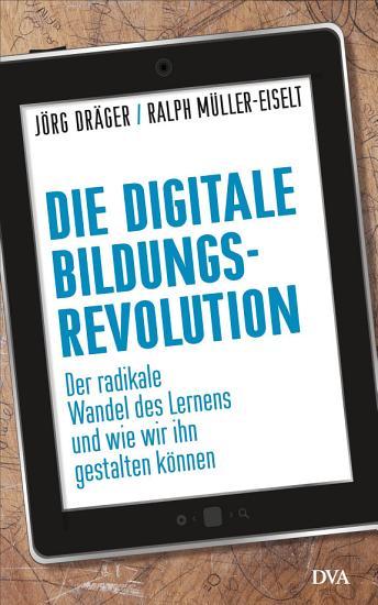 Die digitale Bildungsrevolution PDF