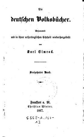Die deutschen Volksb  cher gesammelt und in ihrer urspr  nglichen Echtheit wieder hergest  von Carl Simvocb  Mit Holzschnitten PDF