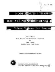 Models of the Trapped Radiation Environment  Inner belt protons  by J  P  Lavine and J  I  Vette PDF