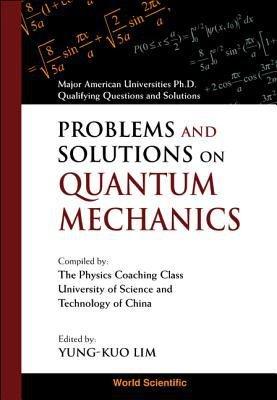 Problems and Solutions on Quantum Mechanics PDF