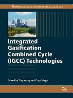 Integrated Gasification Combined Cycle  IGCC  Technologies PDF
