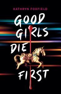 Good Girls Die First Book