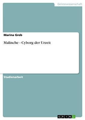 Malinche   Cyborg der Urzeit PDF