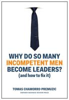 Why Do So Many Incompetent Men Become Leaders  PDF
